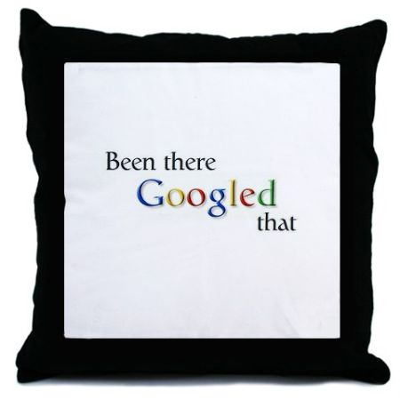 been there googled that throw pillow