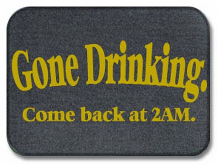 gone drinking come back at 2