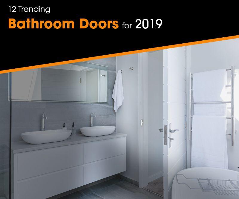 Trending Bathroom Doors for 2019